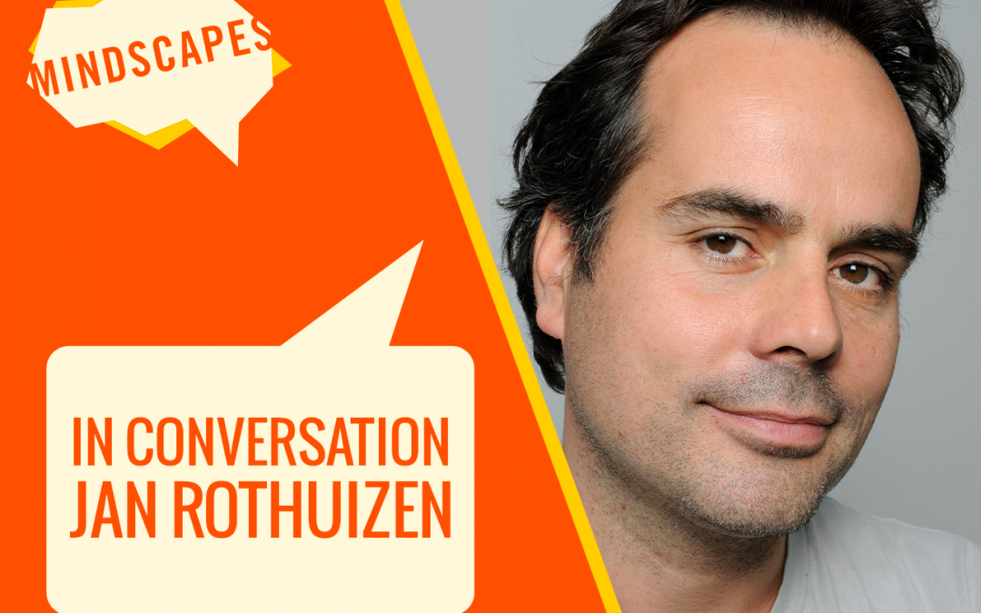 MINDSCAPES ARTISTS IN CONVERSATION: JAN ROTHUIZEN